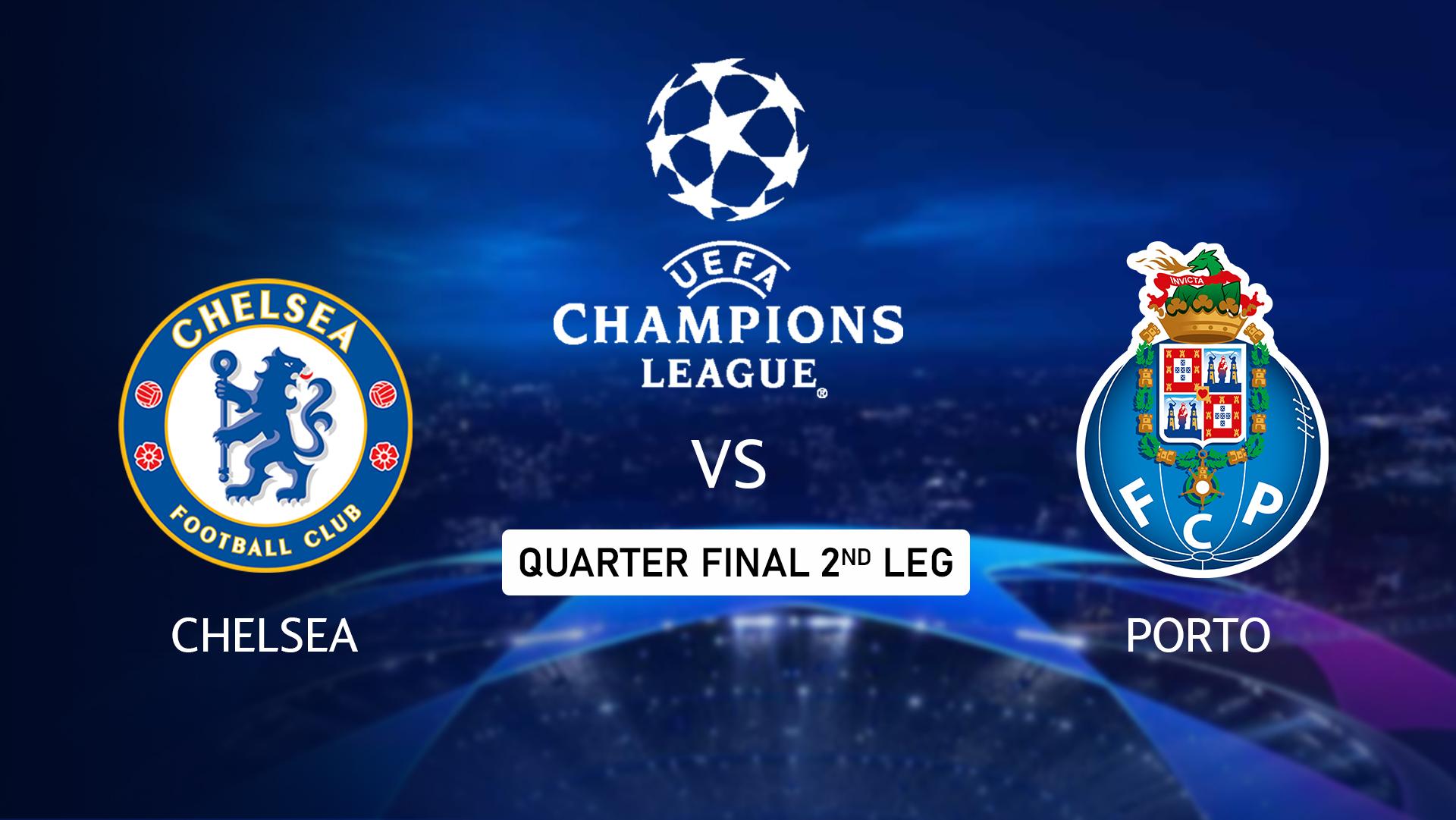 Chelsea vs Porto - Live Streaming UEFA Champions League ...